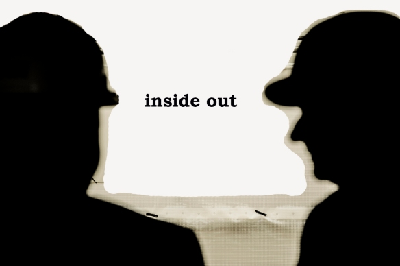 inside out. pic for poem